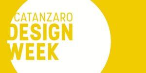CATANZARO DESIGN WEEK 2017, 14-17 September