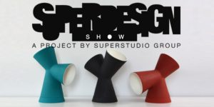 April 16-22  – SUPERDESIGN SHOW 2018 Selected Objects – via tortona 27, Milano