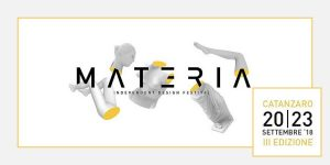 20-23 settembre 2018 – Materia Independent Design Festival 2018